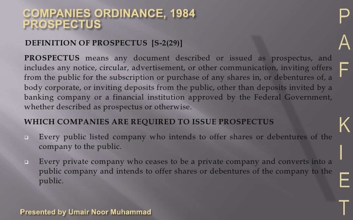 Presented by Umair Noor Muhammad<br />DEFINITION OF PROSPECTUS  [S-2(29)]<br />PROSPECTUS means any document described or ...