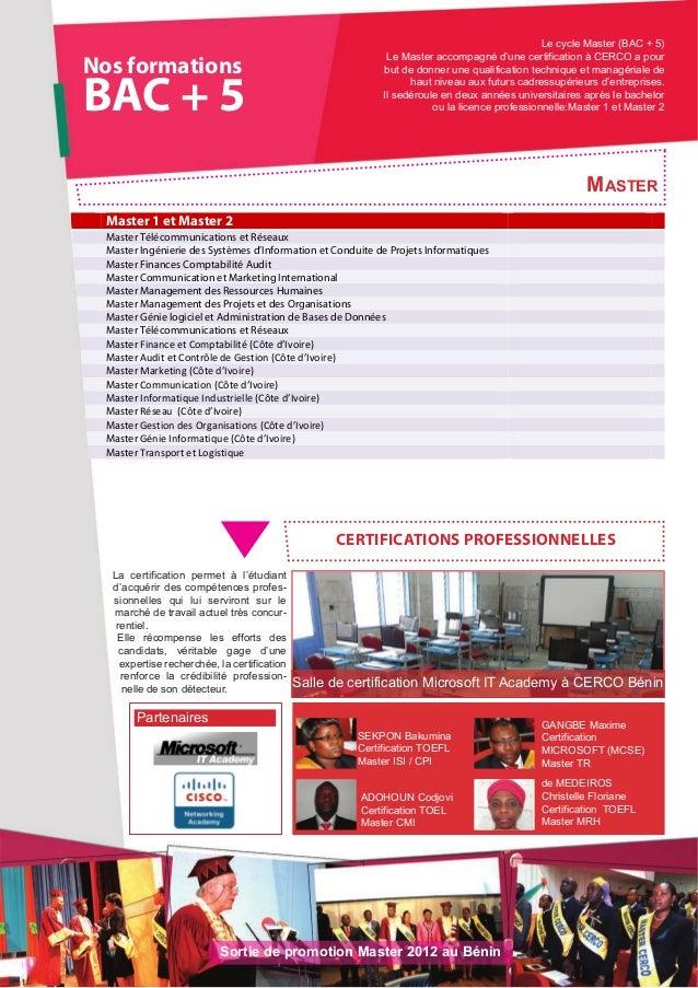 Nos formationsBAC + 5Master 1 et Master 2Master Télécommunications et RéseauxMaster Ingénierie des Systèmes d'Information ...