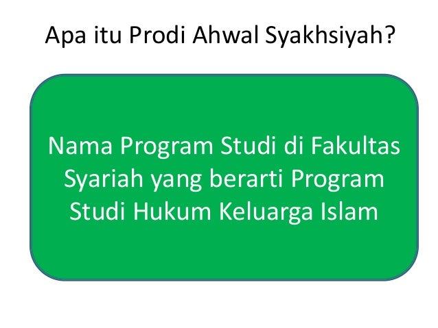 Apa itu Prodi Ahwal Syakhsiyah? Nama Program Studi di Fakultas Syariah yang berarti Program Studi Hukum Keluarga Islam