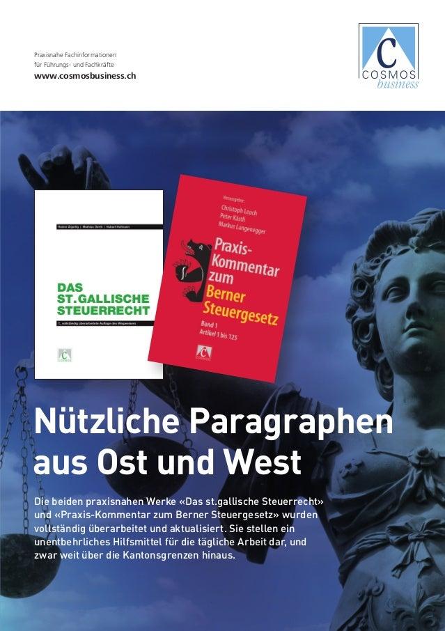 Nützliche Paragraphen aus Ost und West Die beiden praxisnahen Werke «Das st.gallische Steuerrecht» und «Praxis-Kommentar z...