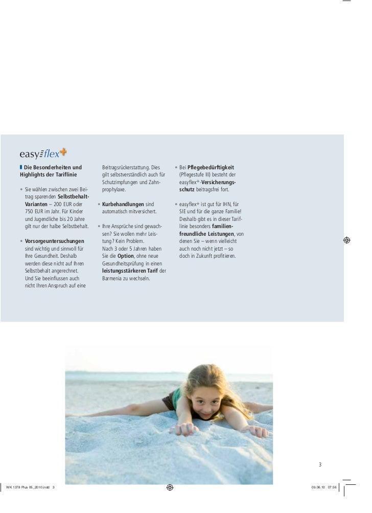 Die Besonderheiten und                Beitragsrückerstattung. Dies       • Bei PflegebedürftigkeitHighlights der Tariflini...
