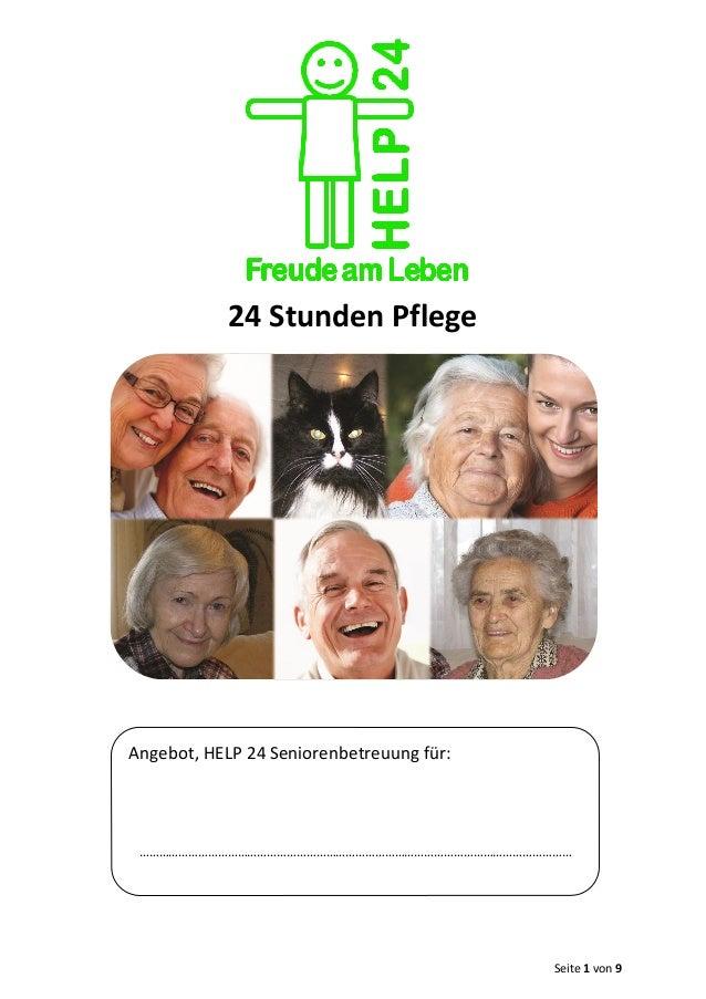 Seite 1 von 9 24 Stunden Pflege Angebot, HELP 24 Seniorenbetreuung für: ……………………………………………………………………………………………………………………