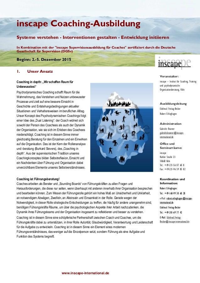 www.inscape-international.de inscape Coaching-Ausbildung Systeme verstehen - Interventionen gestalten - Entwicklung initii...