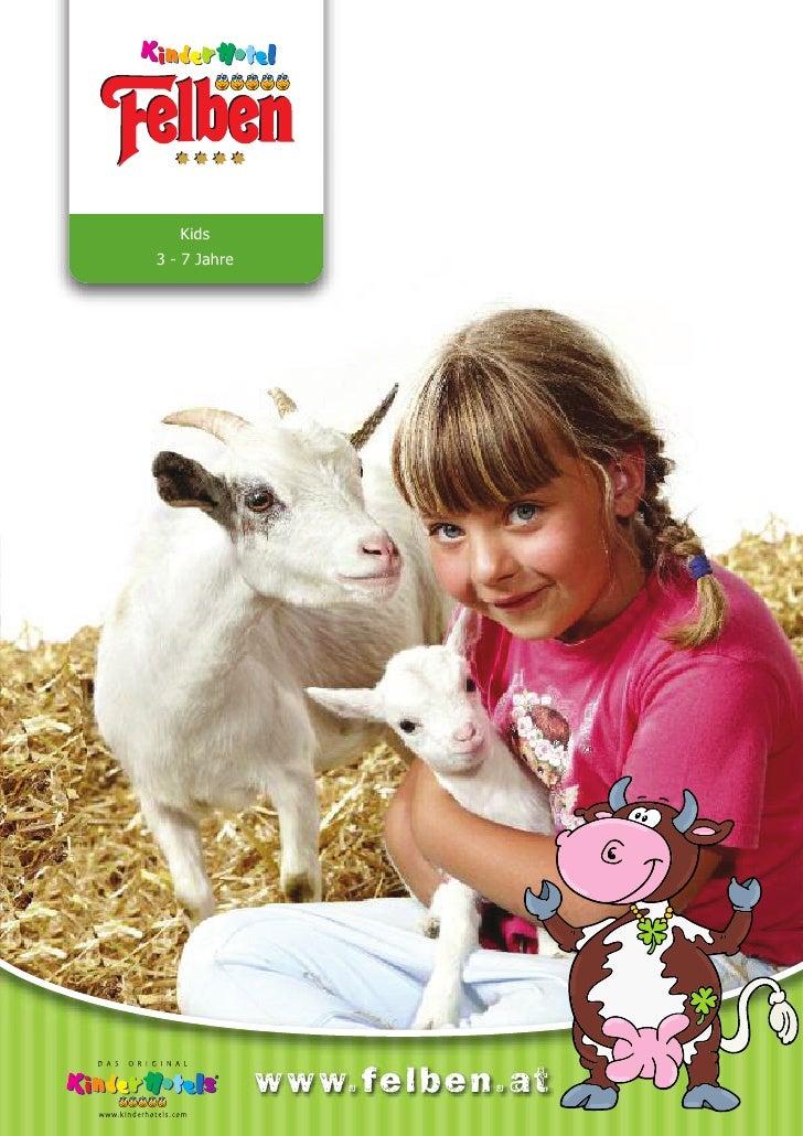 Kids3 - 7 Jahre              www.fe lben .at