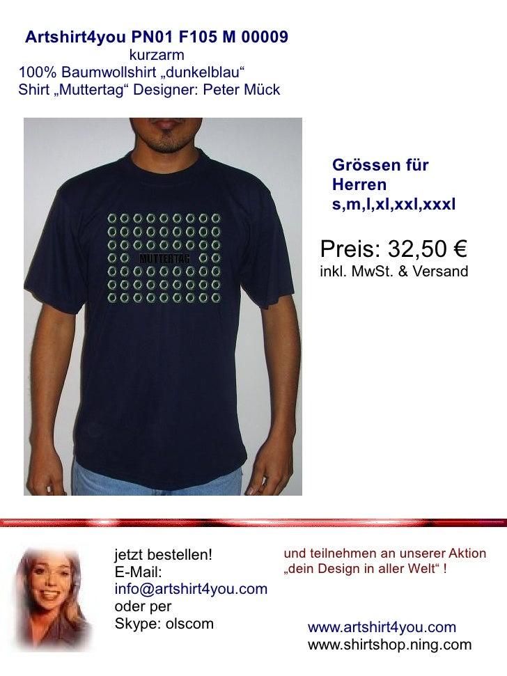 "Artshirt4you PN01 F105 M 00009                  kurzarm 100% Baumwollshirt ""dunkelblau"" Shirt ""Muttertag"" Designer: Peter ..."