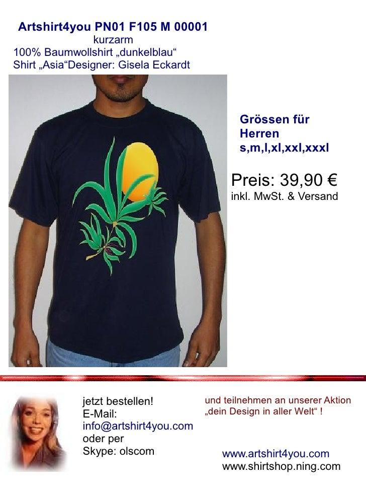 """Artshirt4you PN01 F105 M 00001                  kurzarm 100% Baumwollshirt """"dunkelblau"""" Shirt """"Asia""""Designer: Gisela Eckar..."""