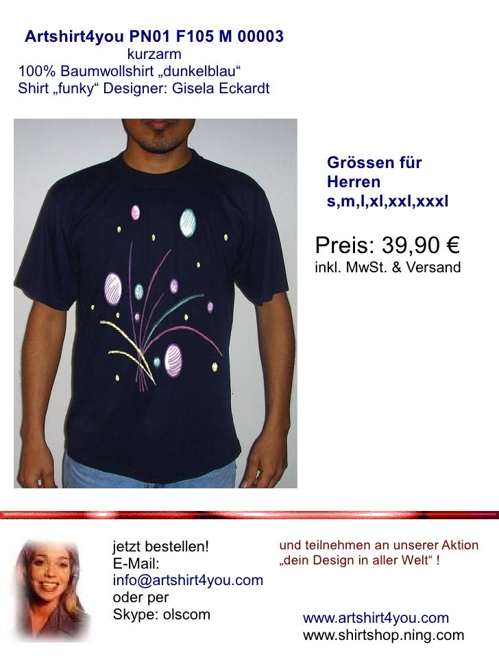 "Artshirt4you PN01 F105 M 00003                  kurzarm 100% Baumwollshirt ""dunkelblau"" Shirt ""funky"" Designer: Gisela Eck..."