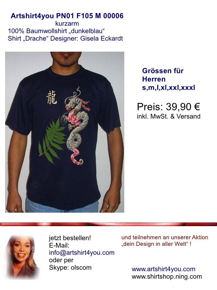 "Artshirt4you PN01 F105 M 00006                 kurzarm 100% Baumwollshirt ""dunkelblau"" Shirt ""Drache"" Designer: Gisela Eck..."