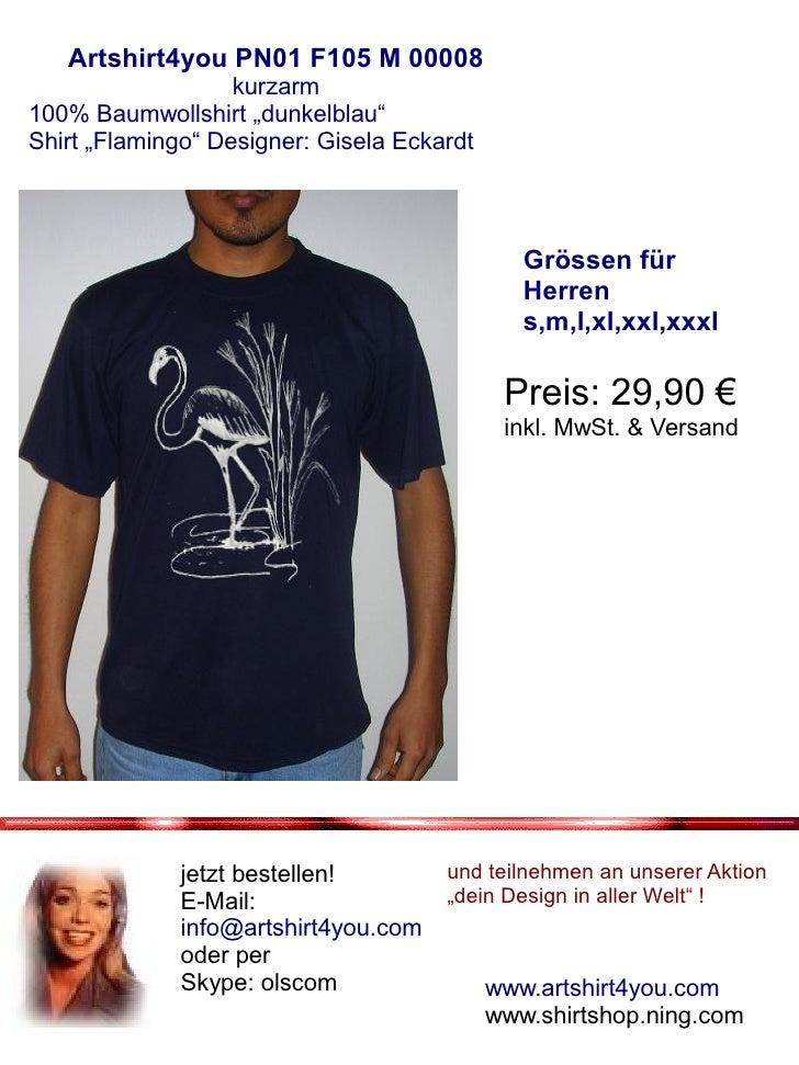 "Artshirt4you PN01 F105 M 00008                    kurzarm 100% Baumwollshirt ""dunkelblau"" Shirt ""Flamingo"" Designer: Gisel..."