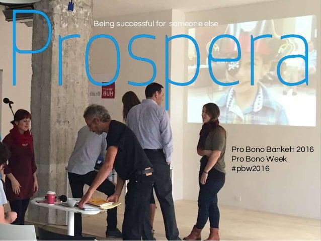 Being successful for someone else Pro Bono Bankett 2016 Pro Bono Week #pbw2016