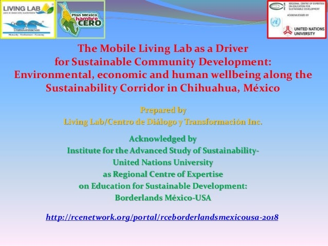 The Mobile Living Lab as a Driver for Sustainable Community Development: Environmental, economic and human wellbeing along...