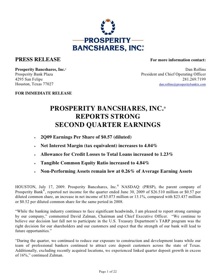 PRESS RELEASE                                                                For more information contact:  Prosperity Ban...
