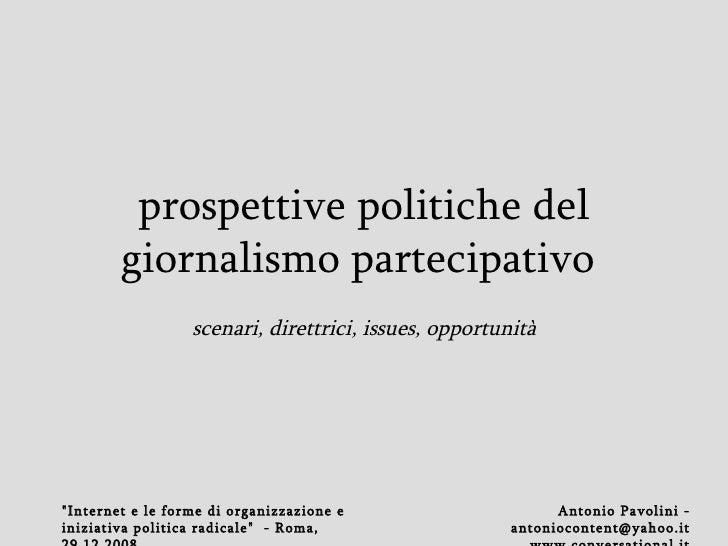 prospettive politiche del giornalismo partecipativo   scenari, direttrici, issues, opportunità