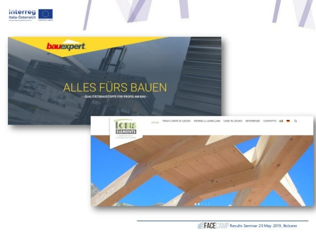 Thank you for your attention! www.interreg.net Stefano Prosseda IDM Südtirol Alto Adige Construction Ecosystem Stefano.pro...