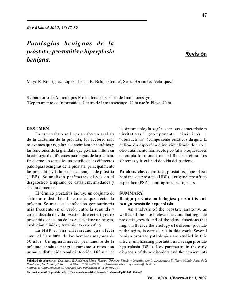 47Rev Biomed 2007; 18:47-59.Patologías benignas de lapróstata: prostatitis e hiperplasia                                  ...