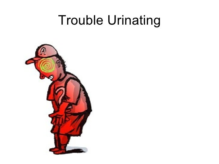 Trouble Urinating