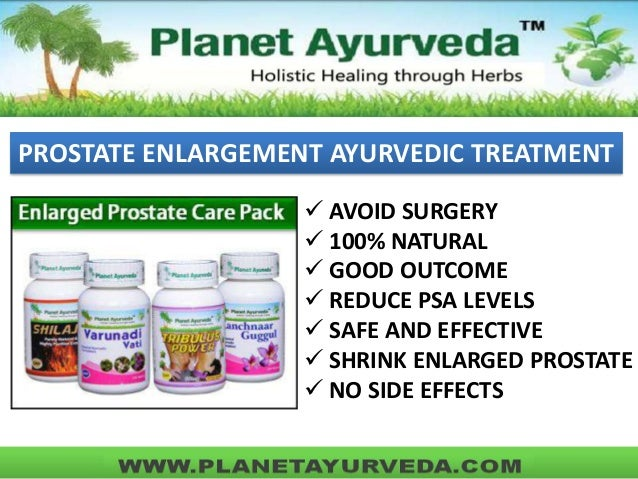 PROSTATE ENLARGEMENT AYURVEDIC TREATMENT  AVOID SURGERY  100% NATURAL  GOOD OUTCOME  REDUCE PSA LEVELS  SAFE AND EFFE...