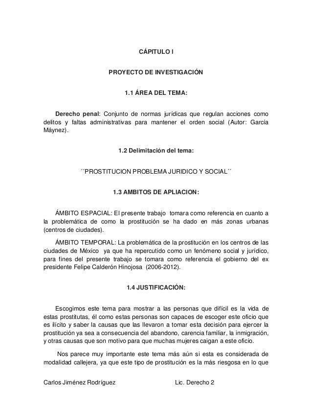 Carlos Jiménez Rodríguez Lic. Derecho 2 CÁPITULO l PROYECTO DE INVESTIGACIÓN 1.1 ÁREA DEL TEMA: Derecho penal: Conjunto de...