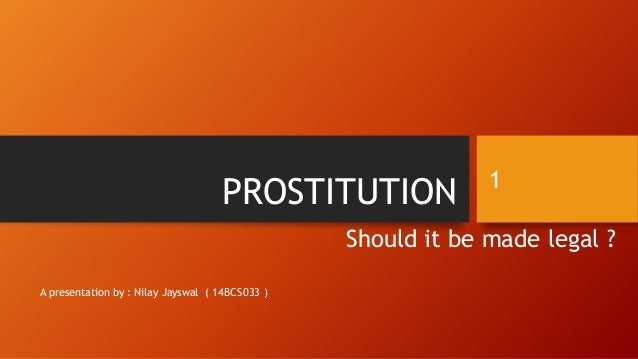 prostitution should be legal Relatedly, as a result of a legal loophole, state legislators in rhode island unintentionally legalized prostitution in 1980 a criminal case brought this to the public's attention in 2003 a criminal case brought this to the public's attention in 2003.