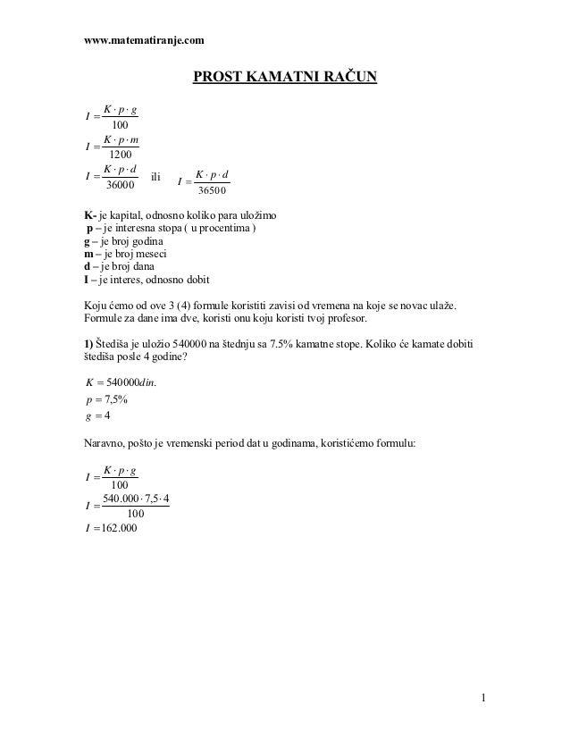 www.matematiranje.com                             PROST KAMATNI RAČUN   K ⋅ p⋅gI=    100   K ⋅ p⋅mI=    1200   K ⋅ p⋅d    ...