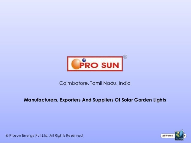 Coimbatore, Tamil Nadu, India          Manufacturers, Exporters And Suppliers Of Solar Garden Lights© Prosun Energy Pvt Lt...