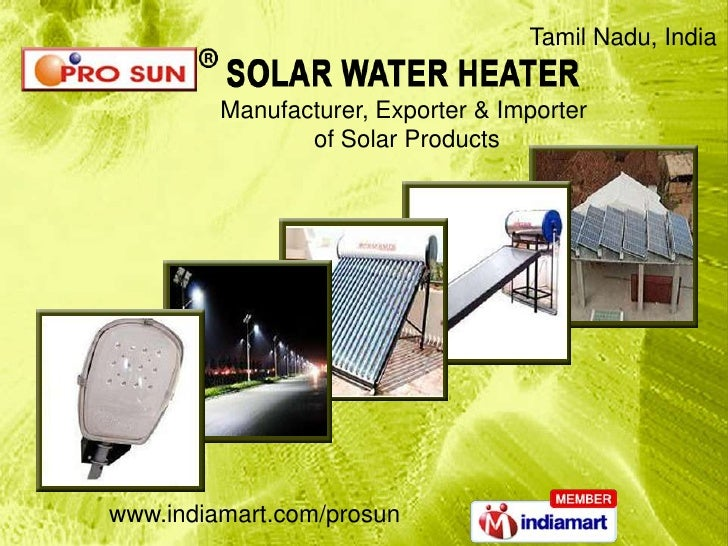 Tamil Nadu, India<br />Manufacturer, Exporter & Importer <br />of Solar Products<br />