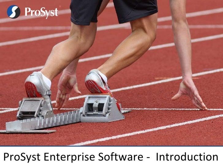 ProSyst Enterprise Software -  Introduction