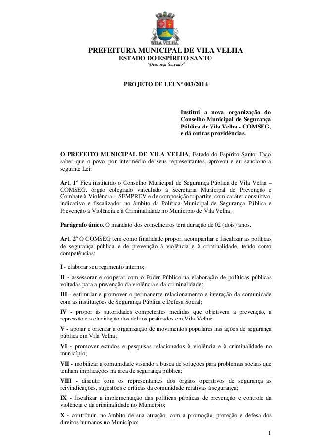 """PREFEITURA MUNICIPAL DE VILA VELHA ESTADO DO ESPÍRITO SANTO """"Deus seja louvado""""  PROJETO DE LEI Nº 003/2014  Institui a no..."""