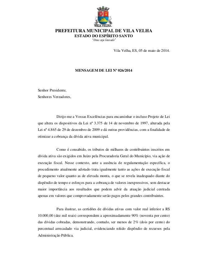 """PREFEITURA MUNICIPAL DE VILA VELHA ESTADO DO ESPÍRITO SANTO """"Deus seja louvado"""" Vila Velha, ES, 05 de maio de 2014. MENSAG..."""