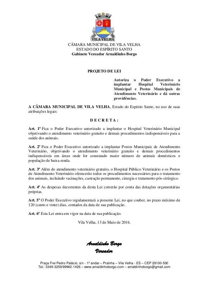 CÂMARA MUNICIPAL DE VILA VELHA ESTADO DO ESPÍRITO SANTO Gabinete Vereador Arnaldinho Borgo Praça Frei Pedro Palácio, s/n -...