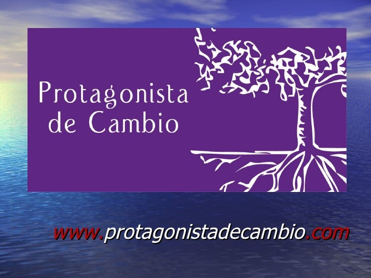www. protagonistadecambio .com