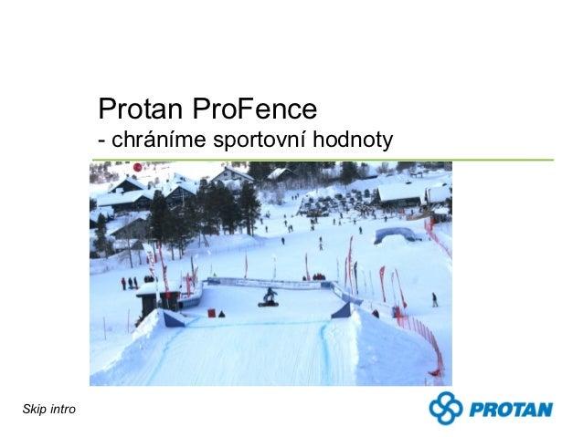 Protan ProFence             - chráníme sportovní hodnotySkip intro