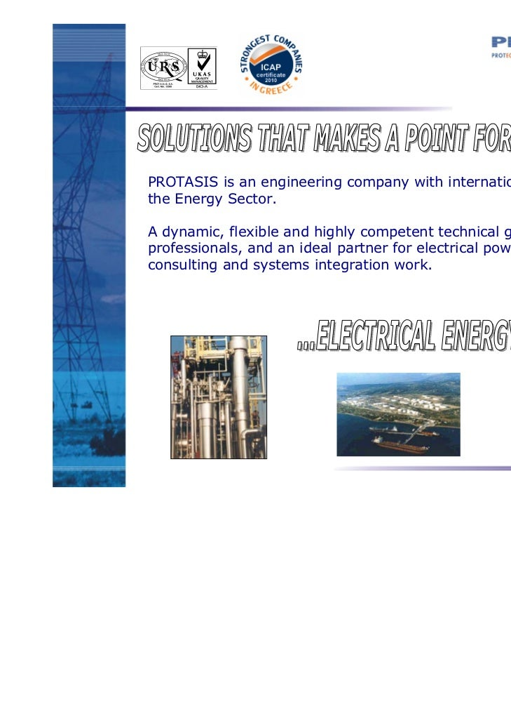 PROTASIS is an engineering company with international presence inthe Energy Sector.A dynamic, flexible and highly competen...