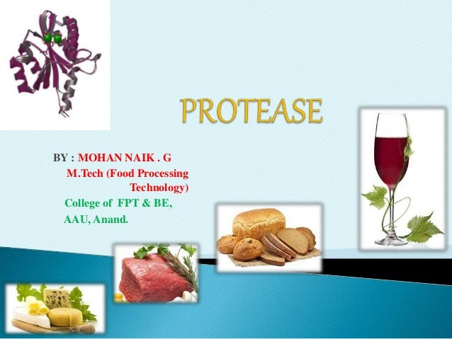 BY : MOHAN NAIK . G M.Tech (Food Processing Technology) College of FPT & BE, AAU, Anand.