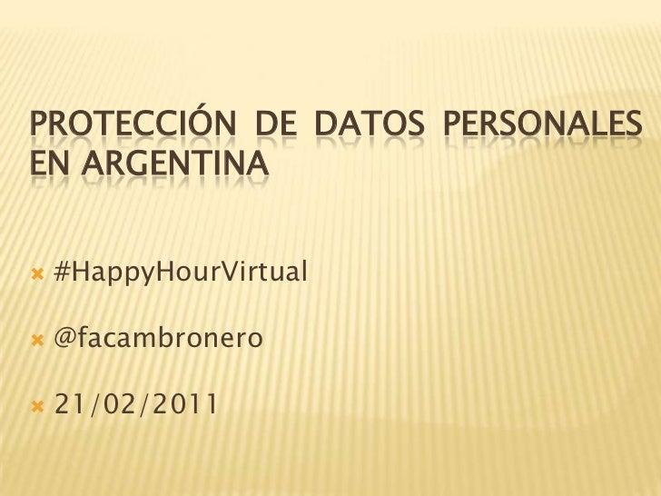 Protección de Datos Personales en Argentina   @facambronero