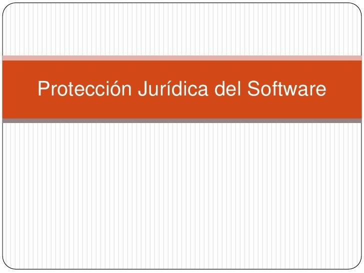 Protección Jurídica del Software<br />