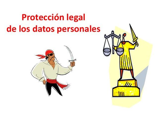 Protección legalde los datos personales