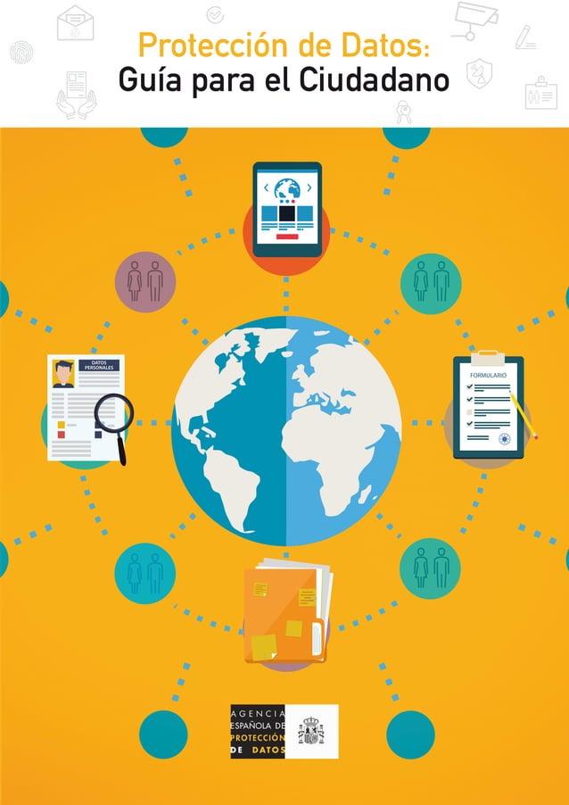 FORMULARIO DATOS PERSONALES Protección de Datos: Guía para el Ciudadano FORMULARIO DATOS PERSONALES