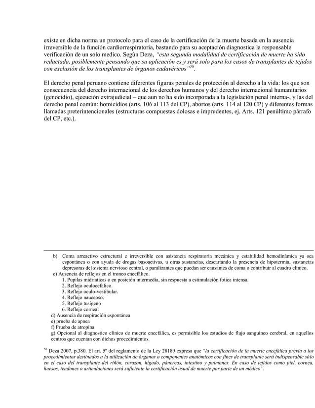 existe en dicha norma un protocolo para el caso de la certificación de la muerte basada en la ausencia irreversible de la ...