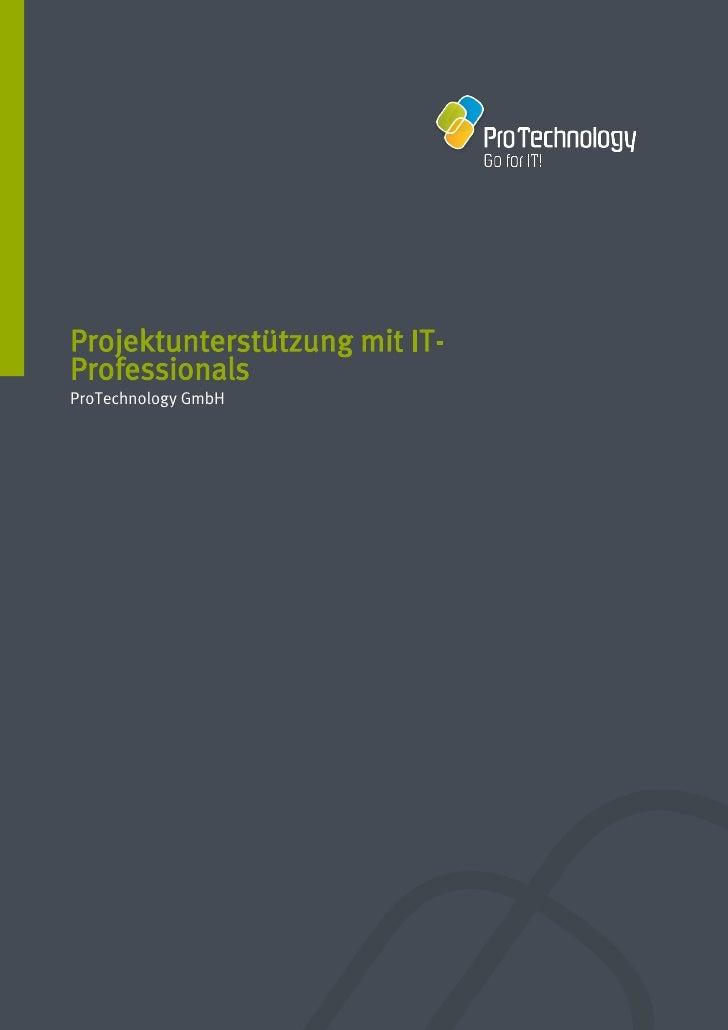 Projektunterstützung mit IT-ProfessionalsProTechnology GmbH