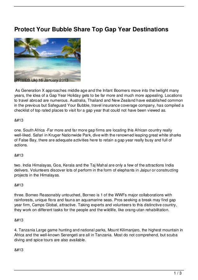 Protect Your Bubble Share Top Gap Year Destinations(PRWEB Uk) 16 January 2013 As Generation X approaches middle age and th...