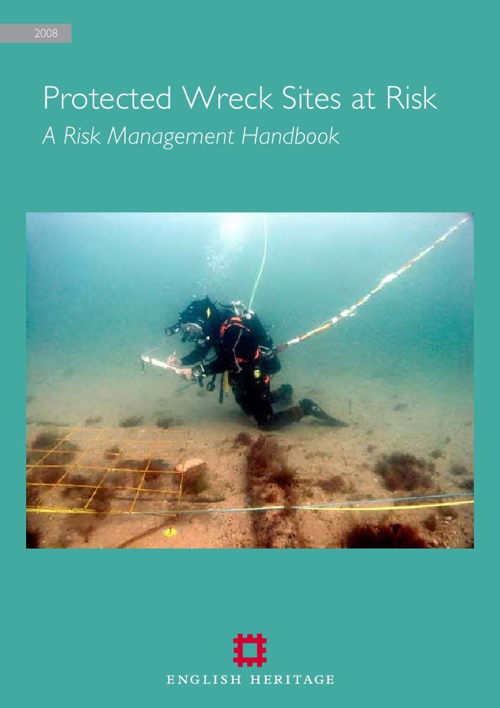 2008      Protected Wreck Sites at Risk  A Risk Management Handbook