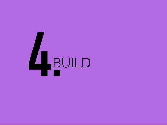 BUILD 4.