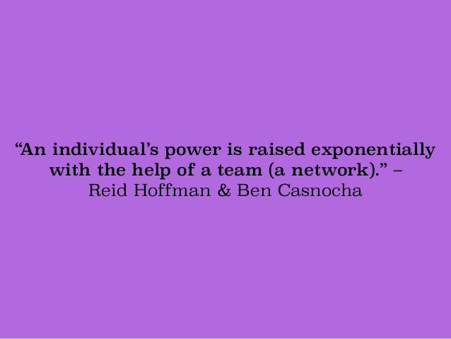 """An individual's power is raised exponentially 