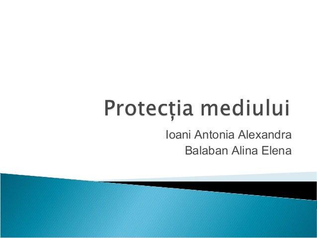 Ioani Antonia Alexandra Balaban Alina Elena