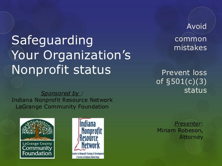SafeguardingYour Organization'sNonprofit status<br />Avoid <br />common mistakes<br />Prevent loss of §501(c)(3) status<br...