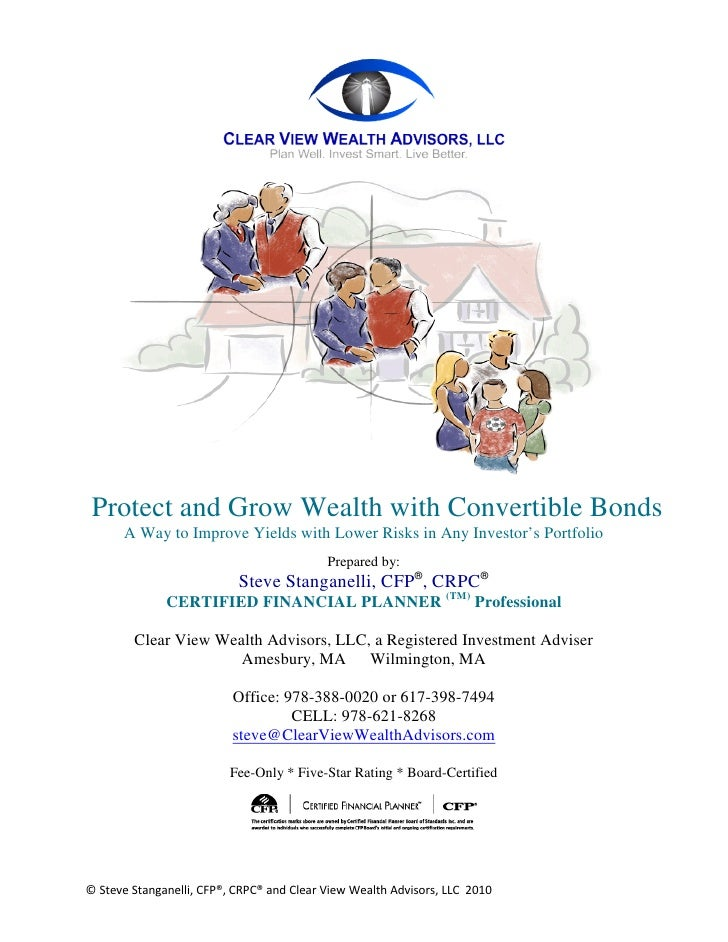 Protect and Grow Wealth with Convertible Bonds      A Way to Improve Yields with Lower Risks in Any Investor's Portfolio  ...
