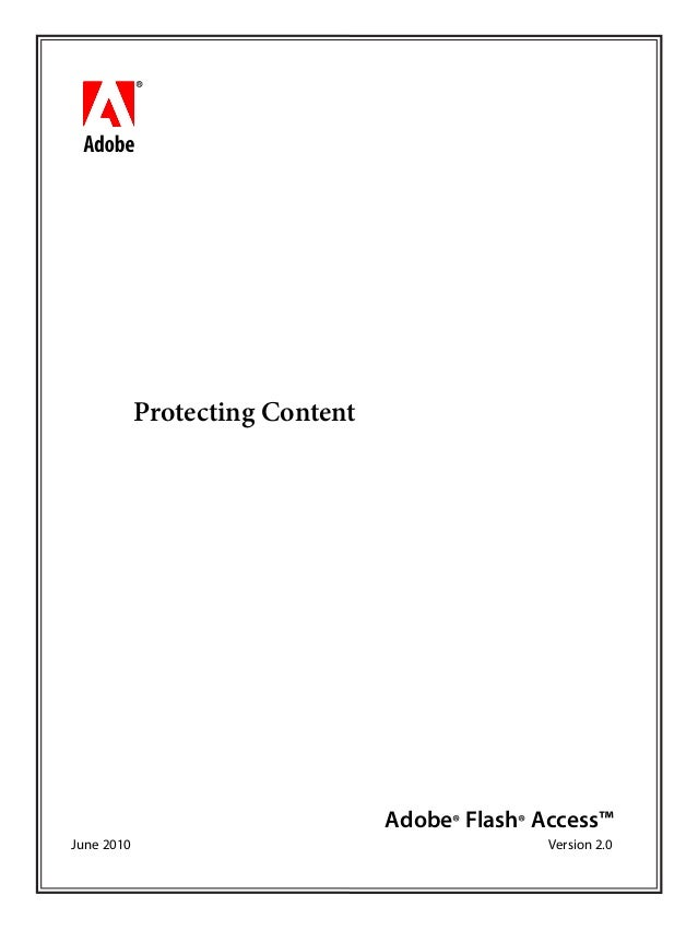 bbc Protecting Content Adobe® Flash® Access™ June 2010 Version 2.0