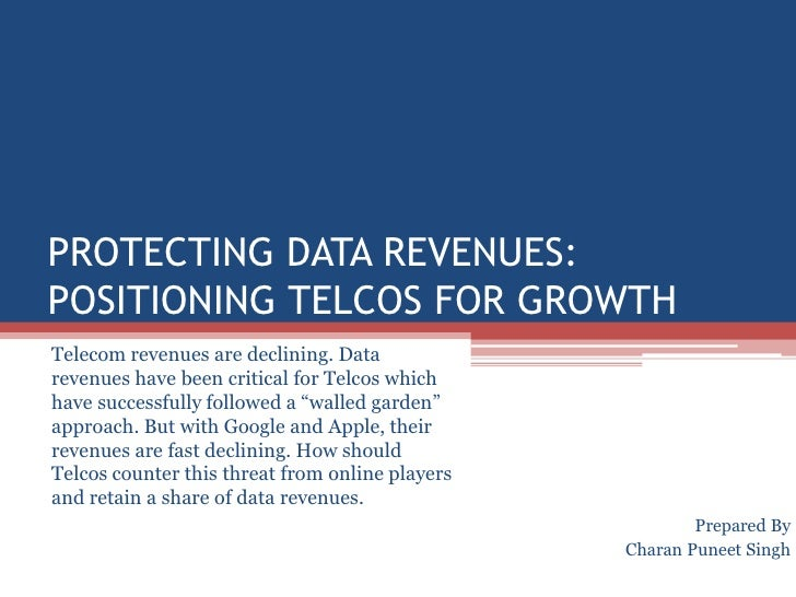 Protecting Data Revenues:  Positioning Telcos for growth<br />Telecom revenues are declining. Data revenues have been crit...