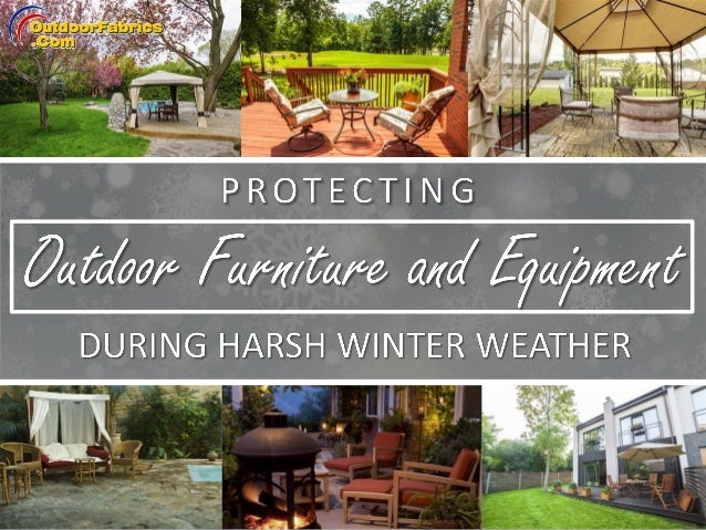 protecting outdoor furniture. Before Taking The Steps Needed To Protect And Store Your Outdoor Furniture Equipment For Protecting